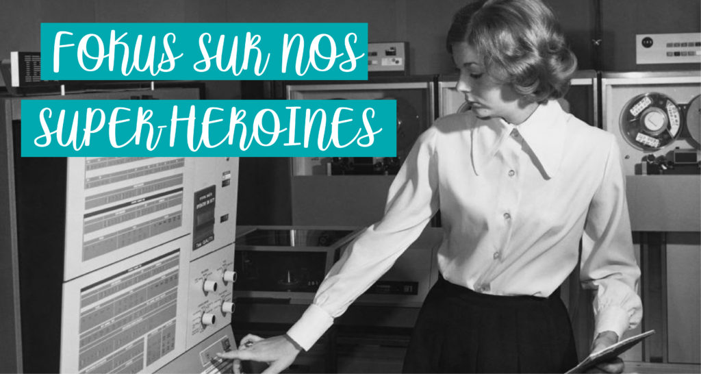 femmes qui ont marqué l'histoire de l'informatique